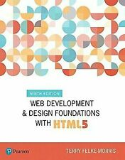 Web Development and Design Foundations with Html5 (9th Edition) (What's New i…