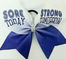 Cheer Bow - Sore Today Strong Tomorrow - Hair Bows