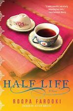 Half Life: By Roopa Farooki