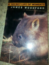 THE SECRET LIFE OF WOMBATS JAMES WOODFORD AUSTRALIAN  MAMMALS FAUNA OUTBACK