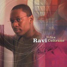 RAVI COLTRANE - IN FLUX -2005 - NEW CD - Free Shipping!