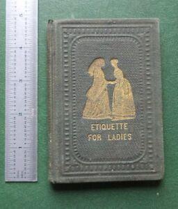 True Politeness: Hand-Book of Etiquette for Ladies - 1847
