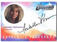 DC Legends of Tomorrow Auto Autograph Card Isabella Hofmann Clarissa Stein IH