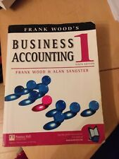 Business Accounting Vol 1 by Alan Sangster, Frank Wood (Paperback, 2002)