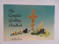 The Complete Quilling Handbook - Beginners Book