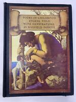 Poems of Childhood by Eugene Field 1922 HC Illustrated by Maxfield Parrish