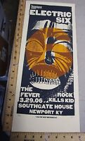 2006 Rock Roll Concert Poster Electric Six 6 Print Mafia S/N#50 The Fever
