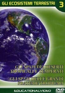 Gli Écosystèmes Terrestres Vol. 3 Déserts Tropicaux Et Trempé Plaines Tropicaux