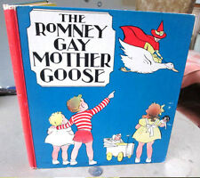 The ROMNEY GAY MOTHER GOOSE,1936,Illustrated