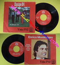 LP 45 7'' EQUIPE 84 15 giugno 75 ENRICO MONTESANO Felice allegria PSI *cd mc dvd