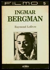 RAYMOND LEFEVRE, INGMAR BERGMAN