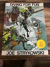 DIVING FOR FUN By JOE STRYKOWSKI - 1974 Revised & Expanded Edition