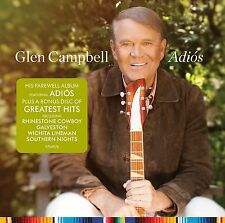 GLEN CAMPBELL ADIOS + GREATEST HITS 2 CD SET (New Release Friday June 9th 2017)