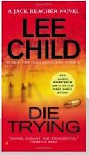 Lee Child, Die Trying: A Jack Reacher Novel  Paperback
