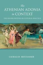 THE ATHENIAN ADONIA IN CONTEXT - NEW HARDCOVER BOOK