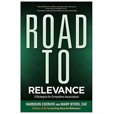 Road to Relevance: 5 Strategies for Competitive Associations, Coerver, Harrison,