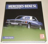 Libro Ilustrado Mercedes Benz R107 / C107 Sl + SLC 280 300 350 380 420 450 500