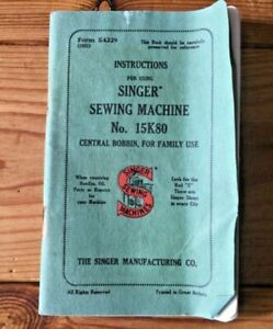 Vintage Instructions Singer Sewing Machine No 15K80 Family Use Manual Booklet