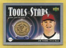 JIM THOME 2004 Upper Deck Play Ball Tools Of The Stars Game Bat #JT #d 174/250