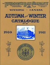 Hudson's Bay Company Catalogue: Autumn and Winter: 1910-1911 by Not Available