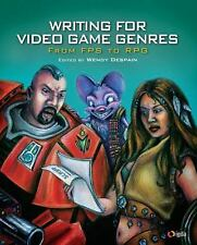 Writing for Video Game Genres : From Fps to Rpg, by Despain, Wendy, used - good