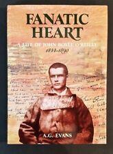 A G Evans - Fanatic Heart - A Life Of John Boyle O'Reilly 1844-1890 - hbdj