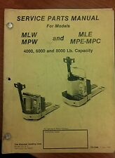 YALE SERVICE PARTS MANUAL MLW, MLE, MPW, MPE-MPC, ITD-1449