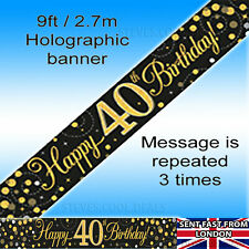 Holographic Black & Gold Happy 40th Birthday Banner 270 Cm Long Repeats 3 Times