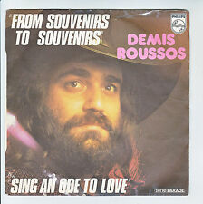 Demis ROUSSOS Vinyle 45T FROM SOUVENIRS TO ...-SING AN ODE LOVE -PHILIPS 6009632