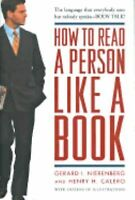 How to Read a Person Like a Book by Gerard I. Nierenberg , Hardcover