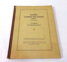 RADIO COMMUNICATION PART 1; Armed Forces, WWII Era, Antique, Tech Course Book