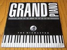 "THE MIXMASTER - GRAND PIANO  7"" VINYL PS"
