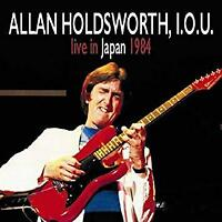 Allan Holdsworth, I.O.U. - Live In Japan 1984 (NEW CD+DVD)