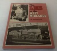 THE LMS in the WEST MIDLANDS by P B Whitehouse