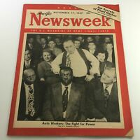 VTG Newsweek Magazine November 17 1947 - Auto Workers / Pacific / Newsstand