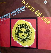 """ROBBY POITEVIN ET SON ORCHESTRA 7"""" I CANTORI MODERNI ITALY 65 LA CASA DEL SOLE"""