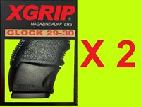 TWO X-Grip Glock 29-30 Use G20/G21 Mag in Glock 29/30 FAST FREE SAME DAY SHIP