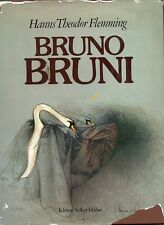 BRUNI - Flemming Hanns Theodor, Bruno Bruni. Edition Volker Huber, 1978