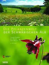 Die Pflanzenwelt der Schwäbischen Alb von Theo Müller und Eva Walter (2016,...
