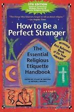 How to Be a Perfect Stranger: The Essential Religious Etiquette Handbook, Fifth