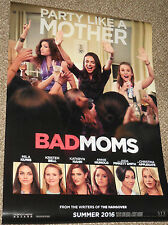 "BAD MOMS 2016 Rolled 27""x40"" Original Movie Poster D/S Mila Kunis & Weiner BONUS"