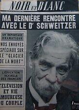 LE DOCTEUR SCHWEITZER en COUVERTURE de NOIR et BLANC No 1071 de 1965