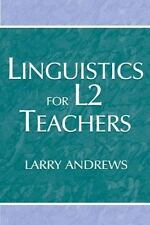 Linguistics for L2 Teachers by Larry Andrews Paperback Book (English)