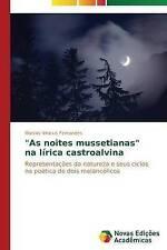 """""""As noites mussetianas"""" na lírica castroalvina: Representações da natureza e seu"""