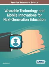 Wearable Technology and Mobile Innovations for Next-
