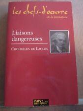 Choderlos de Laclos: Liaisons dangereuses / Les Chefs-d'Oeuvre de la Littérature