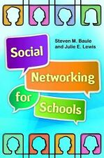 Social Networking for Schools, Lewis Esq., Julie E.,Baule, Steven M., Good Book