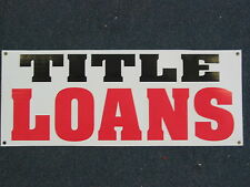 TITLE LOANS BANNER Sign 2x5