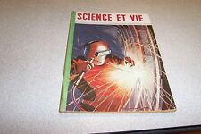 LA SCIENCE ET LA VIE N° 369 JUIN 1948 armes de chasse la soudure
