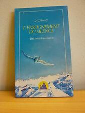 ++ L'enseignement du silence * Petit précis de méditation * Sri Chinmoy